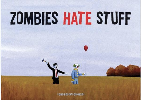 zombies hate stuff book cover, zombies hate stuff book